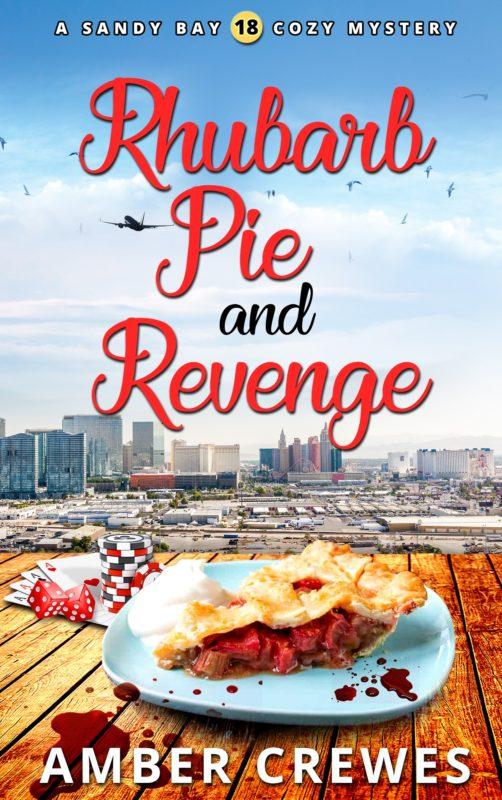 Rhubarb Pie and Revenge